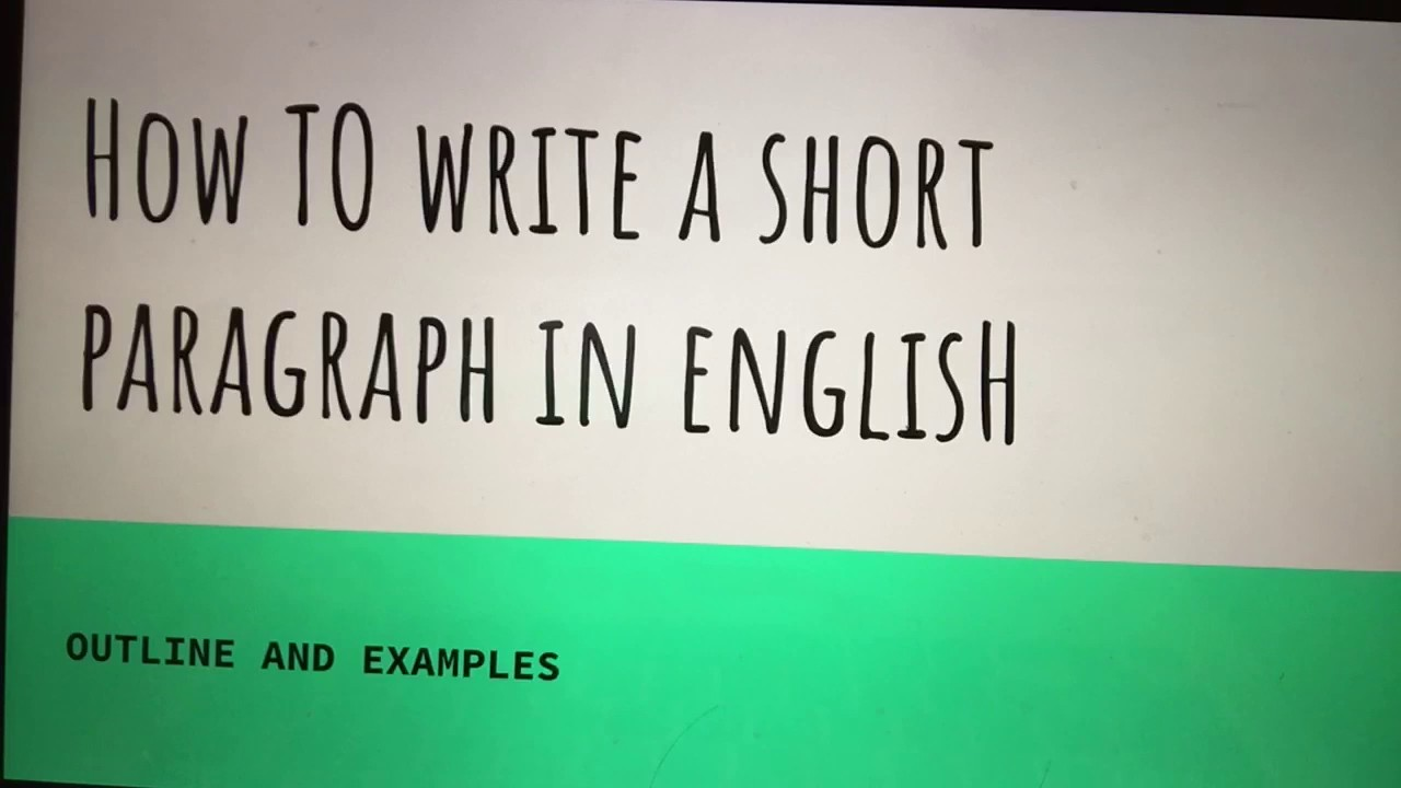 how to write a short paragraph in english youtube