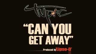 "Tupac - ""Can You Get Away"" (Produced By Lipso-D) [STUDIO] [HD]"