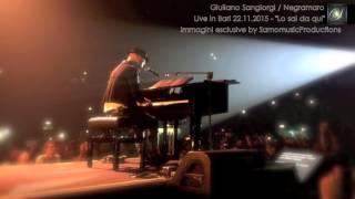 Negramaro - Lo sai da qui  (Live in Bari 2015)