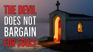 DOC'S HALLOWEEN CLASSIC SERIES   ''The Devil does not Bargain for Souls''