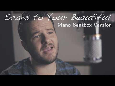 Alessia Cara - Scars to Your Beautiful - Piano Beatbox Version