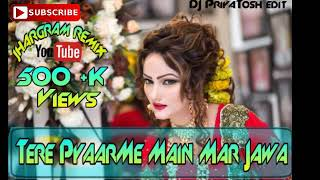 Tere PyaarMe  old mix DJ no tag Voice song ..........jhargram DJ.com