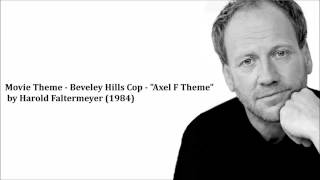"Movie Theme - Beverley Hills Cop - ""Axel F Theme"" by Harold Faltermeyer (1984)"