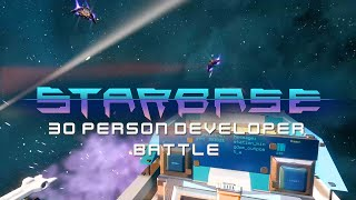 Starbase - 30 Person Developer Space Battle