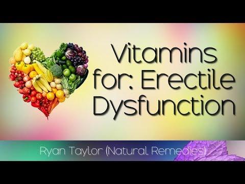 Best Vitamins: For Erectile Dysfunction