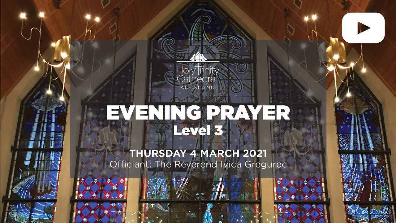 Evening Prayer - 5pm THURSDAY 4 march