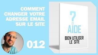 Comment changer votre adresse email sur le site