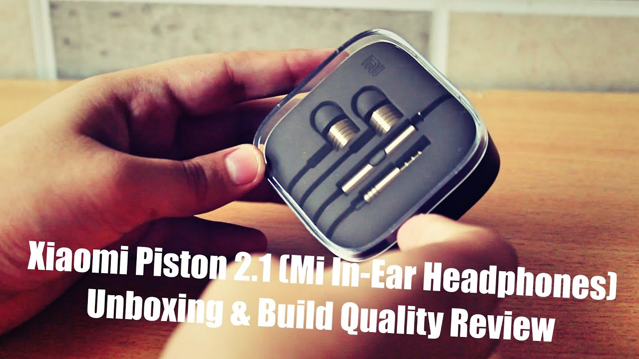 Xiaomi Piston 2 1 (Mi In-Ear Headphones) Unboxing India Flipkart | Build  Quality & Design Review