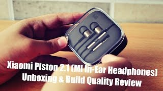 Xiaomi Piston 2.1 (Mi In-Ear Headphones) Unboxing India Flipkart | Build Quality & Design Review