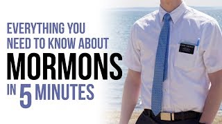 Everything You Need to Know About Mormons in 5 Minutes