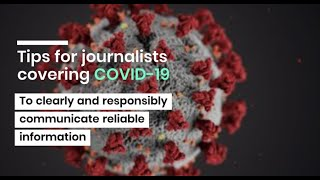 Tips for journalists covering COVID-19
