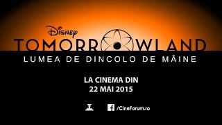 lumea de dincolo de mine tomorrowland a world beyond trailer h 2015