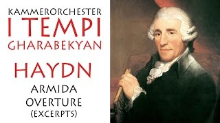 Haydn - Excerpt from Armida Overture, Kammerorchester I TEMPI, Conductor - Gevorg Gharabekyan