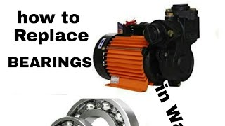 How to Replace bearings and water seal in Water Motor