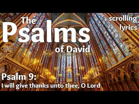 ♫ Psalm 9 | I will give thanks unto thee, O Lord | with LYRICS