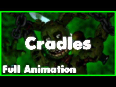 (SFM-FNAF) Cradles Full Animation Song Created By: Sub Urban