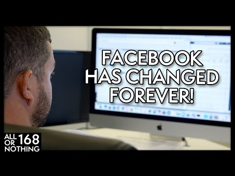 FACEBOOK HAS CHANGED FOREVER | All Or Nothing Ep. 168