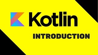 #1 Kotlin Tutorial | Introduction
