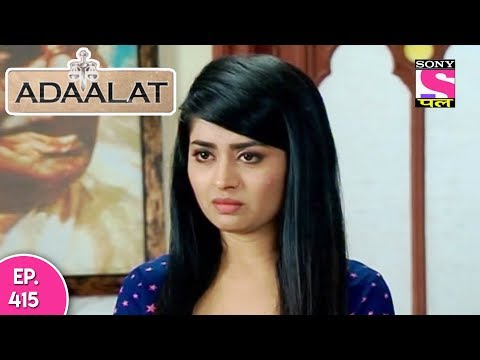 Adaalat - अदालत - Episode  415 - 12th  November , 2017