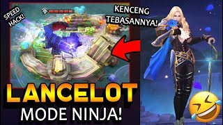LANCELOT Mode Nge-CHEAT! Ngebut Banget Sampe NGAKAK!! - ML Indonesia