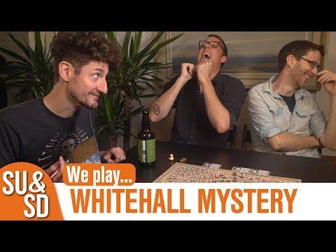SU&SD Play... Whitehall Mystery!