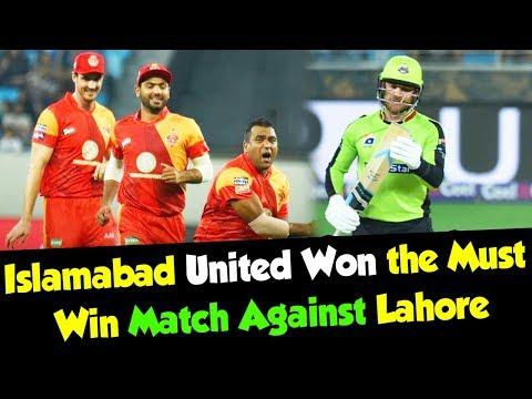 Islamabad United Won the Must Win Match Against Lahore Qalandars | HBL PSL