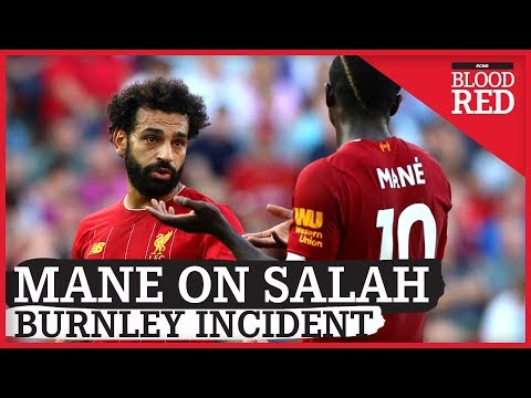 'It's behind us' - Sadio Mane on angry exchange with Mo Salah at Burnley