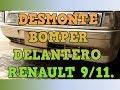 Como desmontar parachoques bomper Renault 9/11