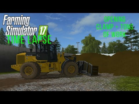 Farming Simulator Timelapse #16 Selling Silage and Staying Busy! (FS 17 Singleplayer Time lapse)