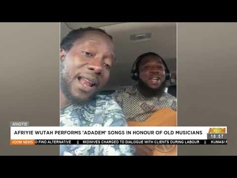 Afriye Wutah performs 'Adadem' songs in honour of old musicians - Adom TV News (23-7-21)