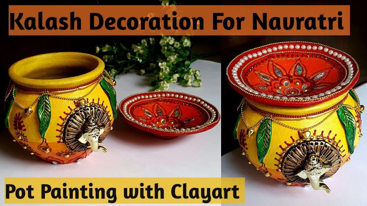 Navratrighat Potdecoration Diy Kalash Pot Decoration Ideas For
