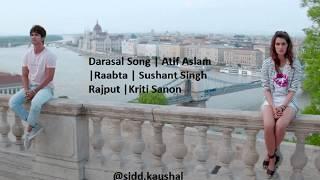 Atif Aslam : Darasal Video Song | Raabta | Sushant Singh Rajput & Kriti Sanon