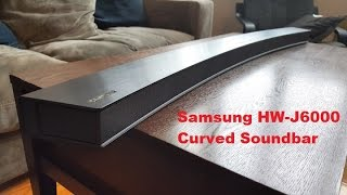 Samsung HW-J6000 Curved Soundbar Review