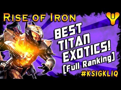 Destiny Best Titan Exotics Full Exotic Armor Ranking