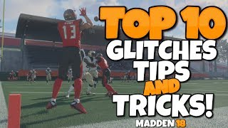 TOP 10 GLITCHES, TIPS, AND TRICKS IN MADDEN 18 THAT YOU HAVE TO TRY!!