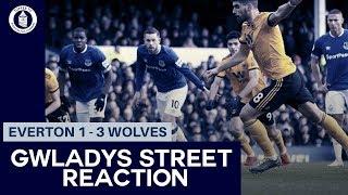 Everton 1-3 Wolves | Gwladys Street Reaction