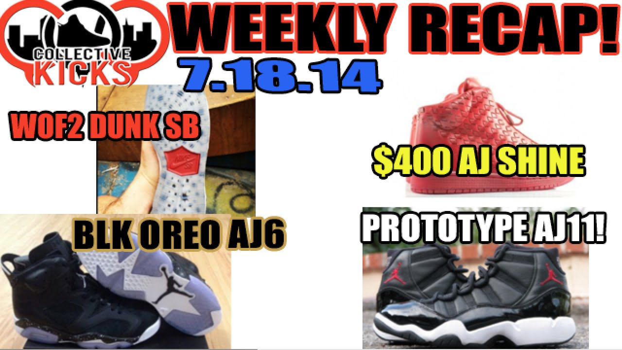 3b556258e4fb Collectivekicks Weekly Recap 7.18.14  WOF2