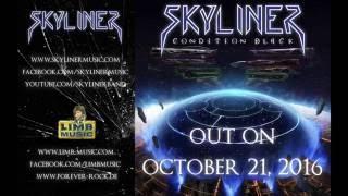 "SKYLINER - ""Condition Black"" album trailer"