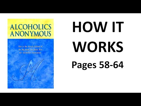 Alcoholics Anonymous, Chapter 5 - How it works / pages 58-64