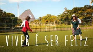 """""""Viver é ser feliz"""" - Aurélie & Verioca + Casuarina"""