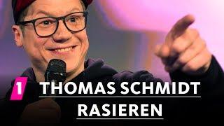 Thomas Schmidt: Rasieren