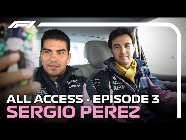 All Access | Episode 3: Sergio Perez