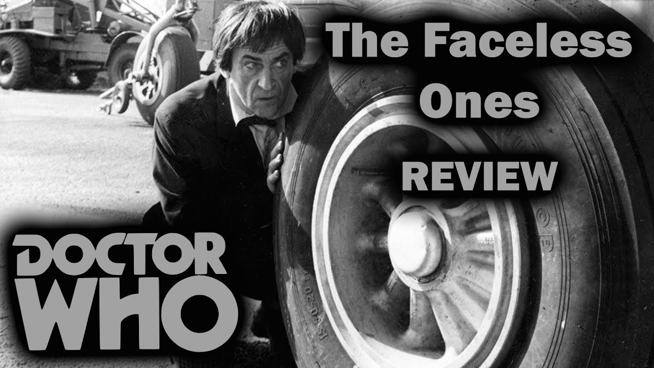 An Unexpected Gem Doctor Who The Faceless Ones Review Youtube