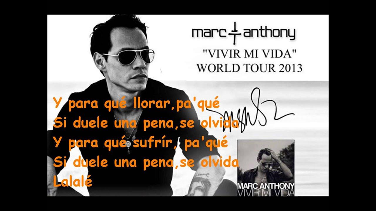 "Marc Anthony: ""Vivir Mi Vida"" Letra (World Tour 2013 ... Vivir Mi Vida Marc Anthony"