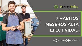 RAEDUCA TIP 7 HABITOS MESEROS ALTA EFECTIVIDAD