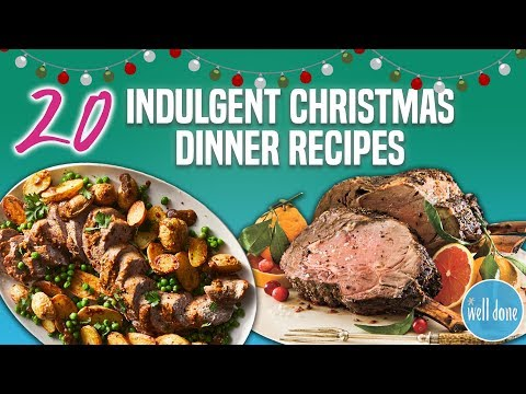 20 Best Christmas Dinner Recipes | Holiday Main Dish And Entree Recipe Compilation  | Well Done
