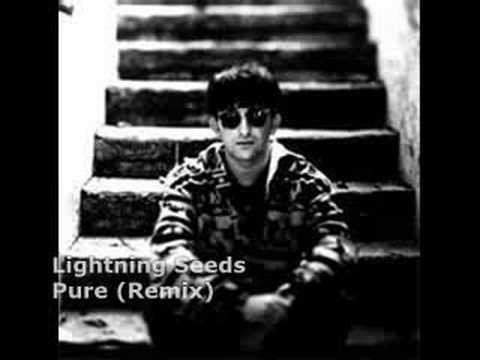 Lightning Seeds - Pure (Remix)