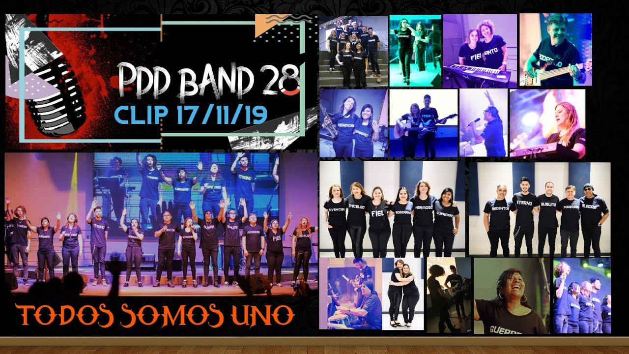 PDD Banda 28 CLIP Todos Somos Uno 17/11/19