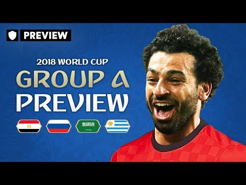 HOW FAR CAN SALAH TAKE EGYPT? | 2018 WORLD CUP PREVIEW | GROUP A