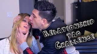 RELATIONSHIP TAG CHALLENGE!